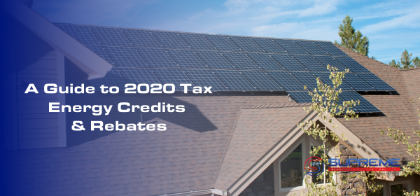 Blog Header A Guide to 2020 Tax Energy Credits & Rebates