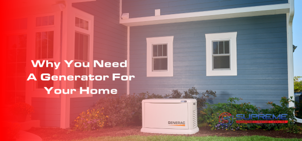 Why You Need A Generator For Your Home Blog Image