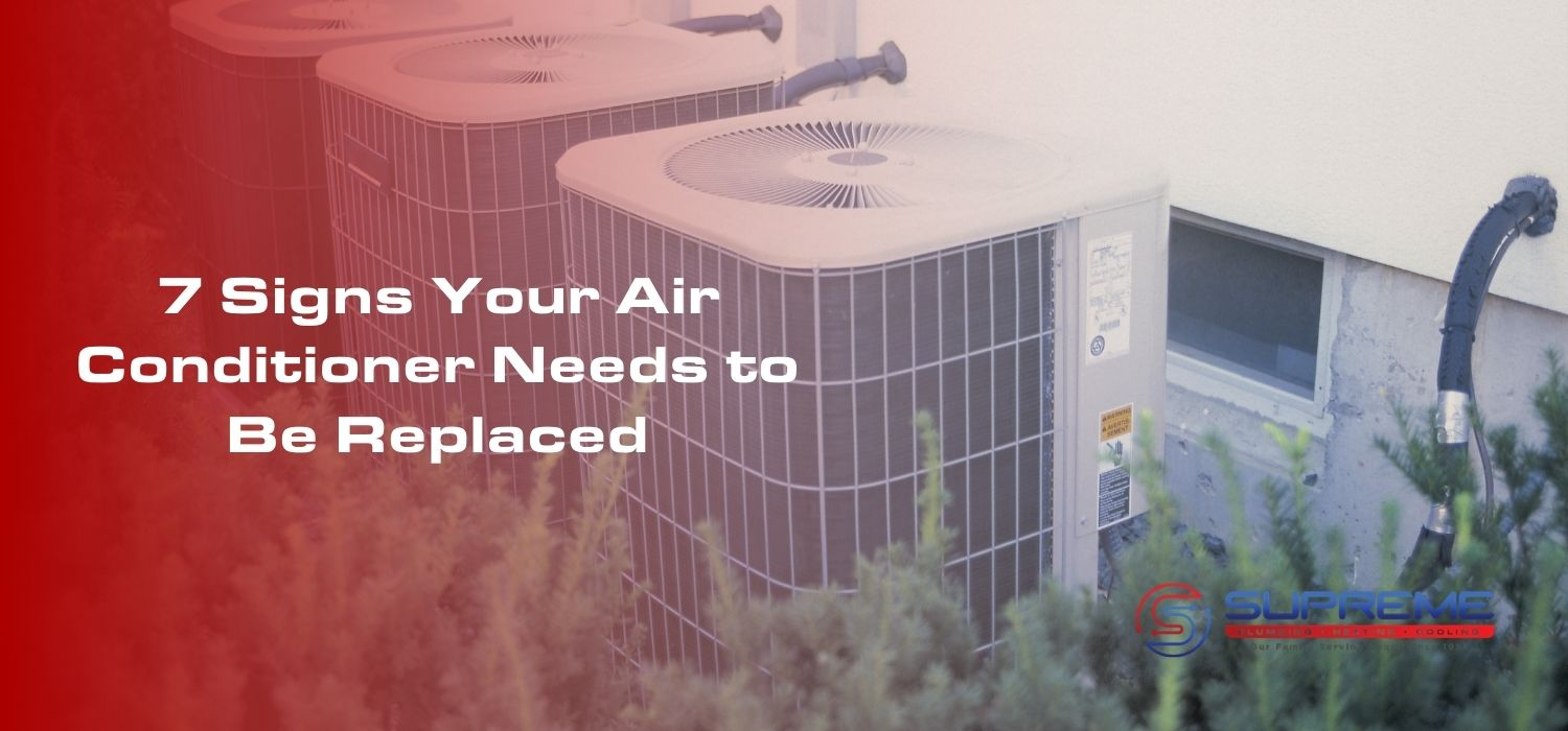 7 Signs Your Air Conditioner Needs to Be Replaced blog image