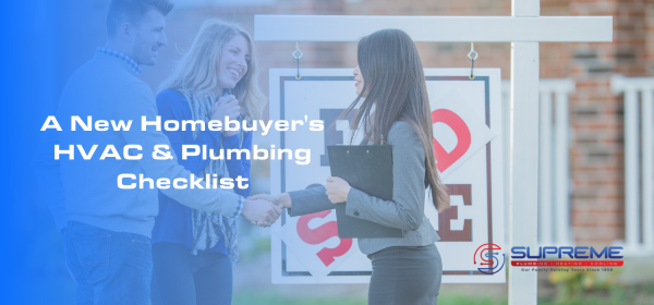 A New Homebuyer's HVAC and Plumbing Checklist blog image